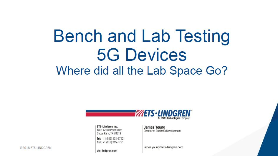 Bench & Lab Testing 5G and IoT Enabled Devices: Where Did All the Lab Space Go?