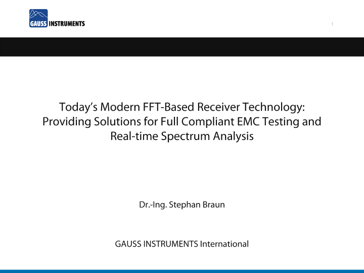 Perform Full Compliant EMC Testing and Real-Time Spectrum Analysis